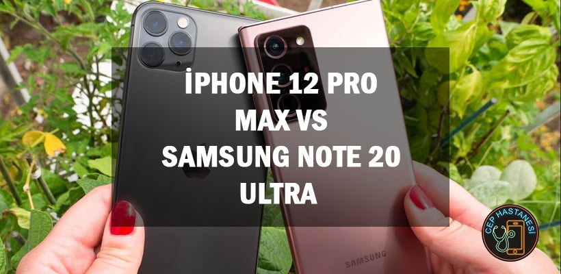 iPhone 12 Pro Max vs Samsung Note 20 Ultra