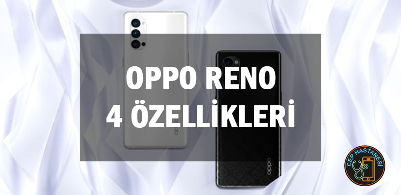 Oppo Reno 4 Özellikleri