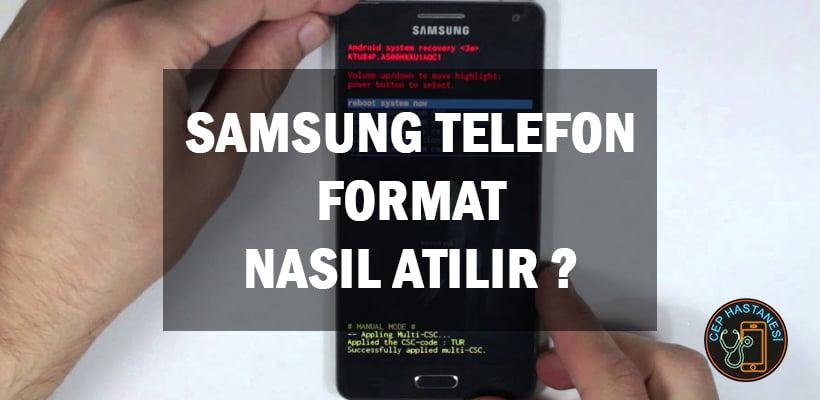 Samsung Telefon Format Nasıl Atılır