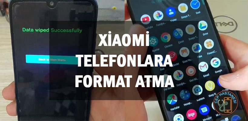 Xiaomi Telefonlara Format Atma