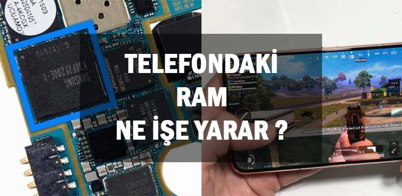 Telefondaki RAM Ne İşe Yarar ? Oyun Oynarken Nasıl Etkiler ?