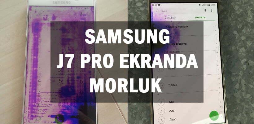 Samsung J7 Pro Ekranda Morluk