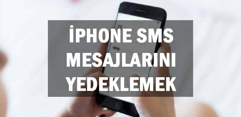 iPhone SMS Mesajlarını iCloud Yedeklemek