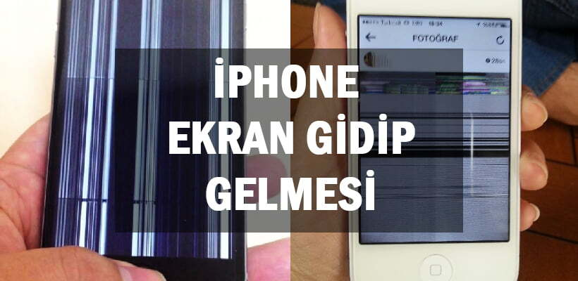 iphone ekran gidip gelmesi