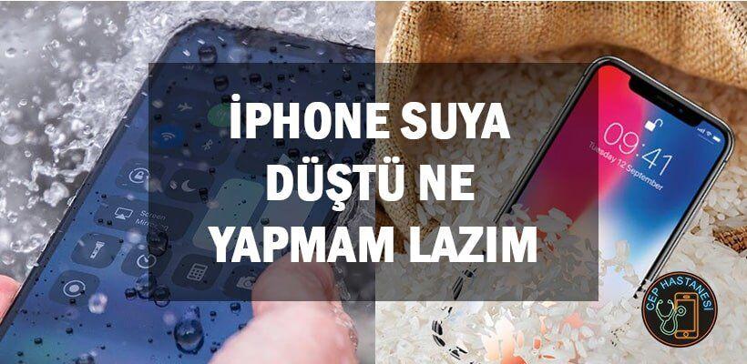 iphone-suya-dustu-ne-yapmam-lazim