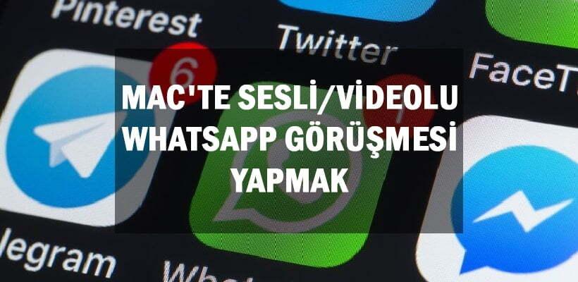 macte-sesli-videolu-whatsapp-gorusmesi-yapmak