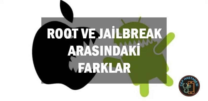root-ve-jailbreak-arasindaki-farklar